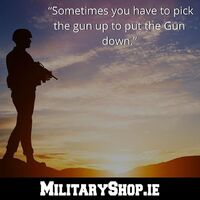 """Sometimes you have to pick the gun up to put the Gun down."" https://militaryshop.ie/#survival #bushcraft #trip #trekking #outdoor #texar #airsoft #army #military #hiking #armyshop #ireland #adventure"
