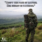 """""""Adopt the pace of nature. Her secret is patience."""" Ralph Waldo Emersonwww.militaryshop.ie#survival #bushcraft #trip #trekking #outdoor #airsoft #army #military #hiking #armyshop #ireland #adventure #fishing #camping #gear #tactical #tacticalgear #mountains #walk"""